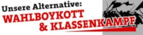 Wahlboykott & Klassenkampf